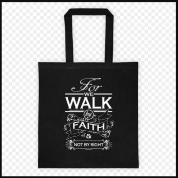 2 Sided Tote Bag Imprinted with For We Walk By Faith and Keep Calm And Pray