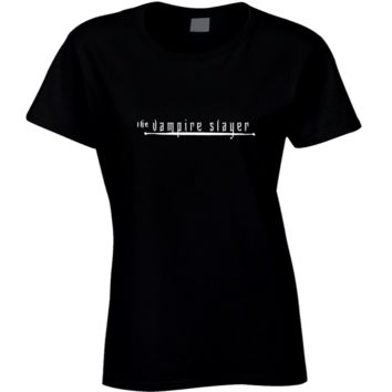 The Vampire Slayer Ladies T-Shirt