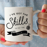 Skills To Pay The Bills Mug (Click For More Options!)
