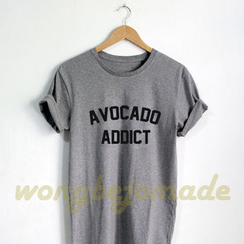Avocado Addict Shirt - Avocado Shirts Funny Food Tshirts Nachos T-Shirt Unisex Size Tshirt