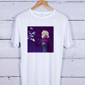 Elsa Frozen Disney Quote Tshirt T-shirt Tees Tee Men Women Unisex Adults