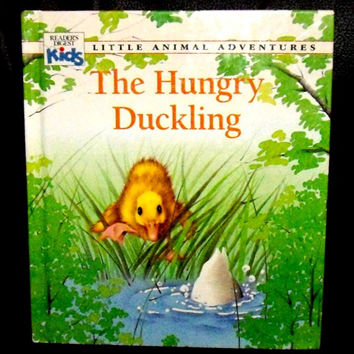 The Hungry Duckling a Reader's Digest Kids Book 1992