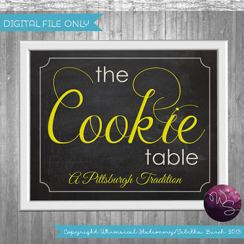 Cookie Table Sign Wedding (Printable File Only) Pittsburgh Cookie Table Tradition; DIY Cookie Table Sign Chalkboard-Style Wedding Sign