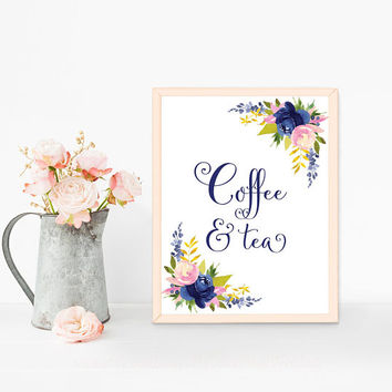 Coffee and tea sign, Party sign, Printable coffee bar sign, Navy blue wedding sign, Wedding dessert table decorations, Dessert table signs