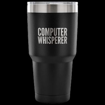 Computer Whisperer Tumbler Tech Support Company Computer Guy Mug Funny Coworker Gift Double Wall Vacuum Insulated Hot Cold Mug Travel Coffee Cup 30oz BPA Free