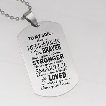New TO MY SON Military Army Style Dog Tag Stainless Steel Pendant Men's Necklace YLQ6000
