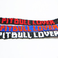 CUSTOM Pit Bull Lover Macrame Friendship Bracelet - 100% Cotton