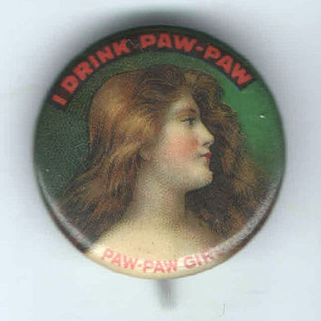1896-pin-PAW-PAW-Girl-Premium-pinback Art NOUVEAU-Beautiful Woman Drink Beverage