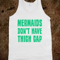 Mermaids Don't Have Thigh Gap