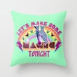 Lets Make Some Magic Tonight Throw Pillow by LookHUMAN