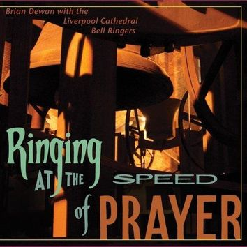Ringing at the Speed of Prayer
