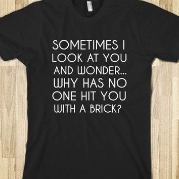 HIT YOU WITH A BRICK - glamfoxx.com