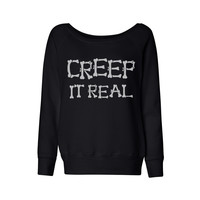Creep it Real Wideneck Sweatshirt