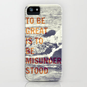 Be Great, Be Misunderstood, Ralph Waldo Emerson iPhone Case by Caleb Troy | Society6