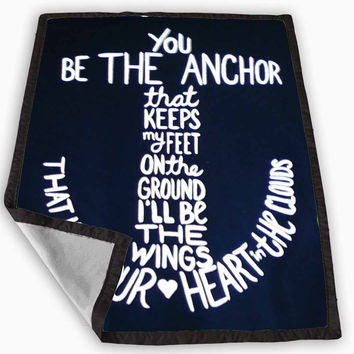 anchor quote Blanket for Kids Blanket, Fleece Blanket Cute and Awesome Blanket for your bedding, Blanket fleece **