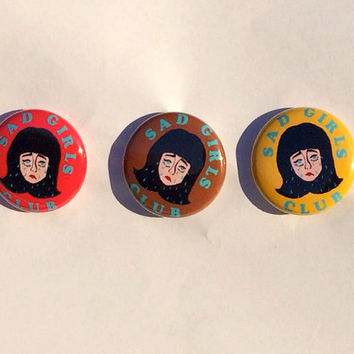 "Sad Girls Club 1"" Pinback Button"
