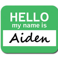 Aiden Hello My Name Is Mouse Pad