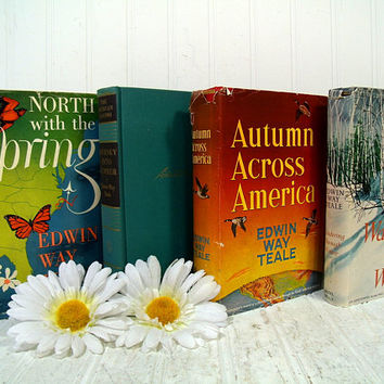 The American Seasons North With The Spring, Journey Into Summer, Autumn Across America, Wandering Through Winter 4 Books Set Edwin Way Teale