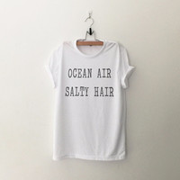 Ocean air salty hair womens T-Shirt gifts girls instagram tumblr hipster cute shirt fangirls teens fashion birthday christmas present