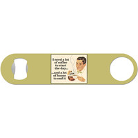 I Need A Lot Of Coffee To Start the Day - Funny Bottle Opener