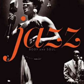 Jazz: Body and Soul: Photographs and Recollections