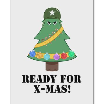 "Christmas Tree - Ready for X-Mas Aluminum 8 x 12"" Sign"