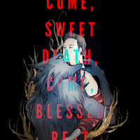 Come Sweet Death Art Print by Renqa