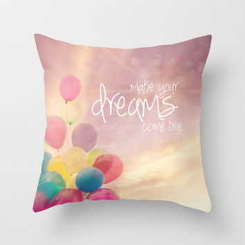 "Whimsical pillow,18x18 or 22x22 ""Make your dreams come true"",typography,quote,balloons,pink,purple,home decor, nursery,children,photo pillow"