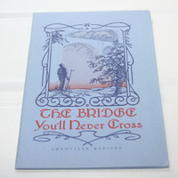 1948 Poems Booklet The Bridge You'll Never Cross, Greenville Kleiser