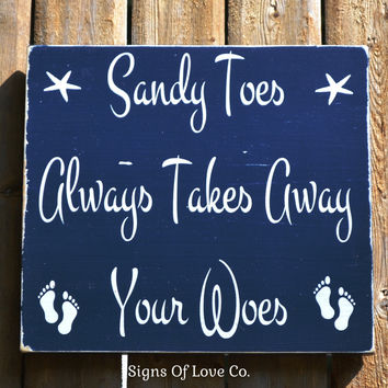 Sandy Toes Takes Away Woes Sign