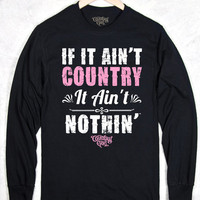 Long Sleeve Tee - Ain't Country