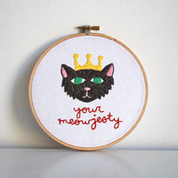 your meowjesty hand embroidered illustration in 6 inch wooden hoop