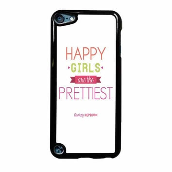 Happy Girls Are The Prettiest iPod Touch 5th Generation Case