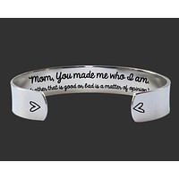 Mom, You Made Me Bracelet | Gift for Mom