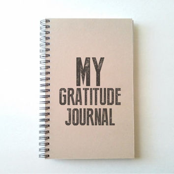MY GRATITUDE JOURNAL, kraft journal, wire bound notebook, diary, jotter, sketchbook, notepad, typography, handmade, lined or blank pages