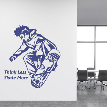 Skateboarder Wall Decal/ Skateboarder Inspirational/ Inspirational Decor/ Room Decor/ Sports Style Decor/ Kids Decoration/ Skate More  nm047