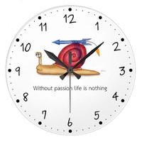 Without passion life is nothing large clock
