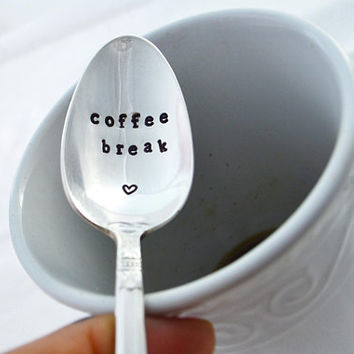 coffee break. teaspoon, coffee lover gift,  engraved spoon, coffee lover.