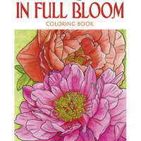 In Full Bloom Adult Coloring Book