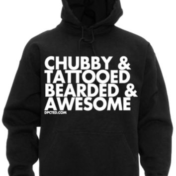 Men's Chubby Tattooed Bearded And Awesome Sweatshirt