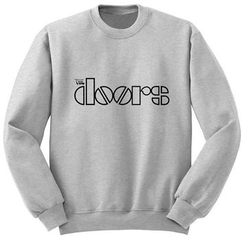 the doors sweater Gray Sweatshirt Crewneck Men or Women for Unisex Size with variant colour