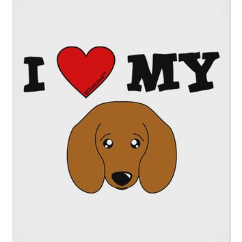 "I Heart My - Cute Doxie Dachshund Dog 9 x 10.5"" Rectangular Static Wall Cling by TooLoud"