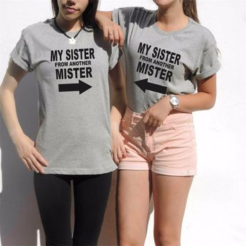 My SISTER From Another Mister Shirt Funny Best Friends Tee Shirt Women Casual Letter Print T-Shirt Hip Hop BFF T Shirt T-F11168