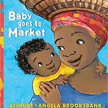 Baby Goes to Market Hardcover – September 5, 2017