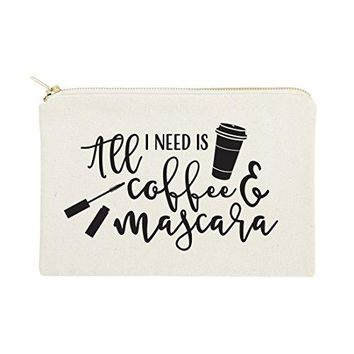 All I Need is Coffee & Mascara Cosmetic Bag and Travel Make Up Pouch
