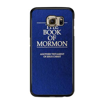 The Book Of Mormon Cover Book Samsung Galaxy S6 Edge Case