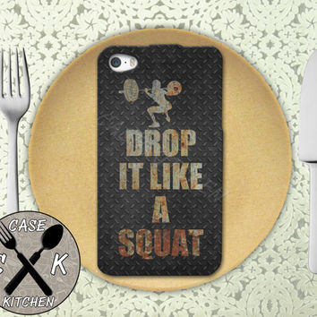 Drop It Like A Squat Gym Quote Funny Crossfit Metal Wod Custom Rubber Tough Phone Case For The iPhone 4 and 4s and iPhone 5 and 5s and 5c