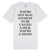 Real Enough-Unisex White T-Shirt