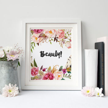 Beauty, Digital Print, Wall Decor, Typography, Vintage, Calligraphy, Flowers, Poster Art, Positive, Inspiration, Colorful