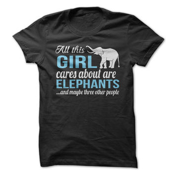 All I Care About Is Elephants
